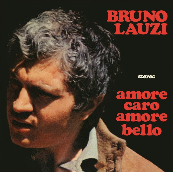 Image of COM160 // BRUNO LAUZI - Amore Caro Amore Bello / La Casa Nel Parco (VINILE 45 GIRI / 7 POLLICI)
