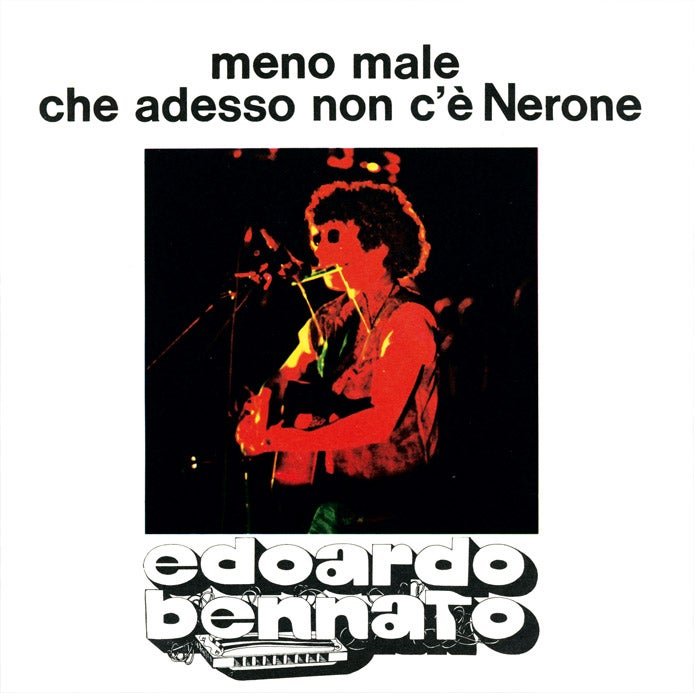 Image of COM164 // EDOARDO BENNATO - Meno Male Che Adesso Non C'è Nerone / Parli Di Preghiere