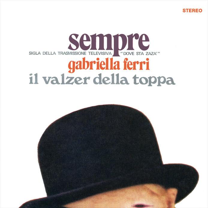 Image of COM169 // GABRIELLA FERRI - Sempre / Il Valzer Della Toppa (VINILE 45 GIRI / 7 POLLICI)