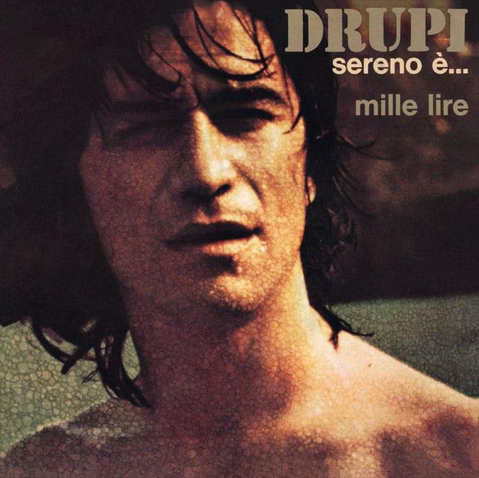 Image of COM170 // DRUPI - Sereno E' / Mille Lire (VINILE 45 GIRI / 7 POLLICI)