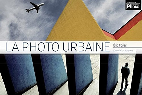 Image of  La photo urbaine de Eric Forey