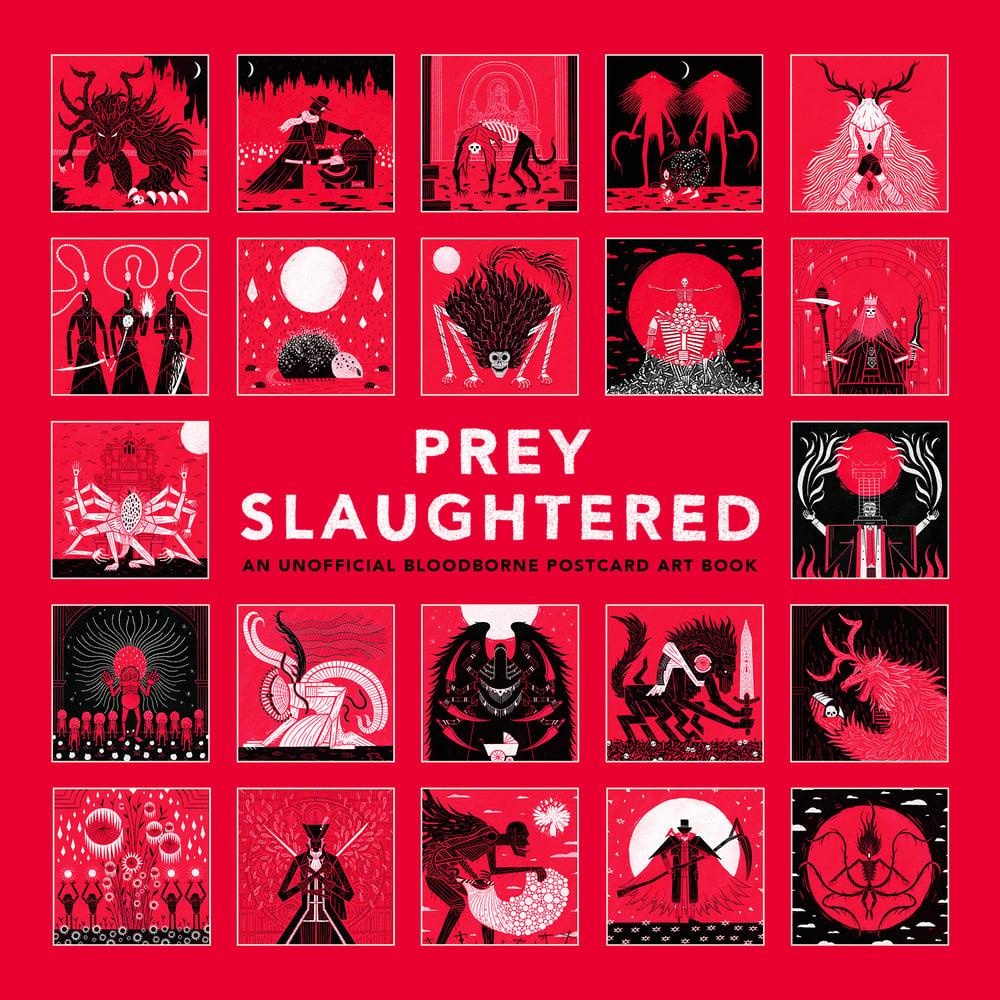 Prey Slaughtered: An Unofficial Bloodborne Postcard Art Book