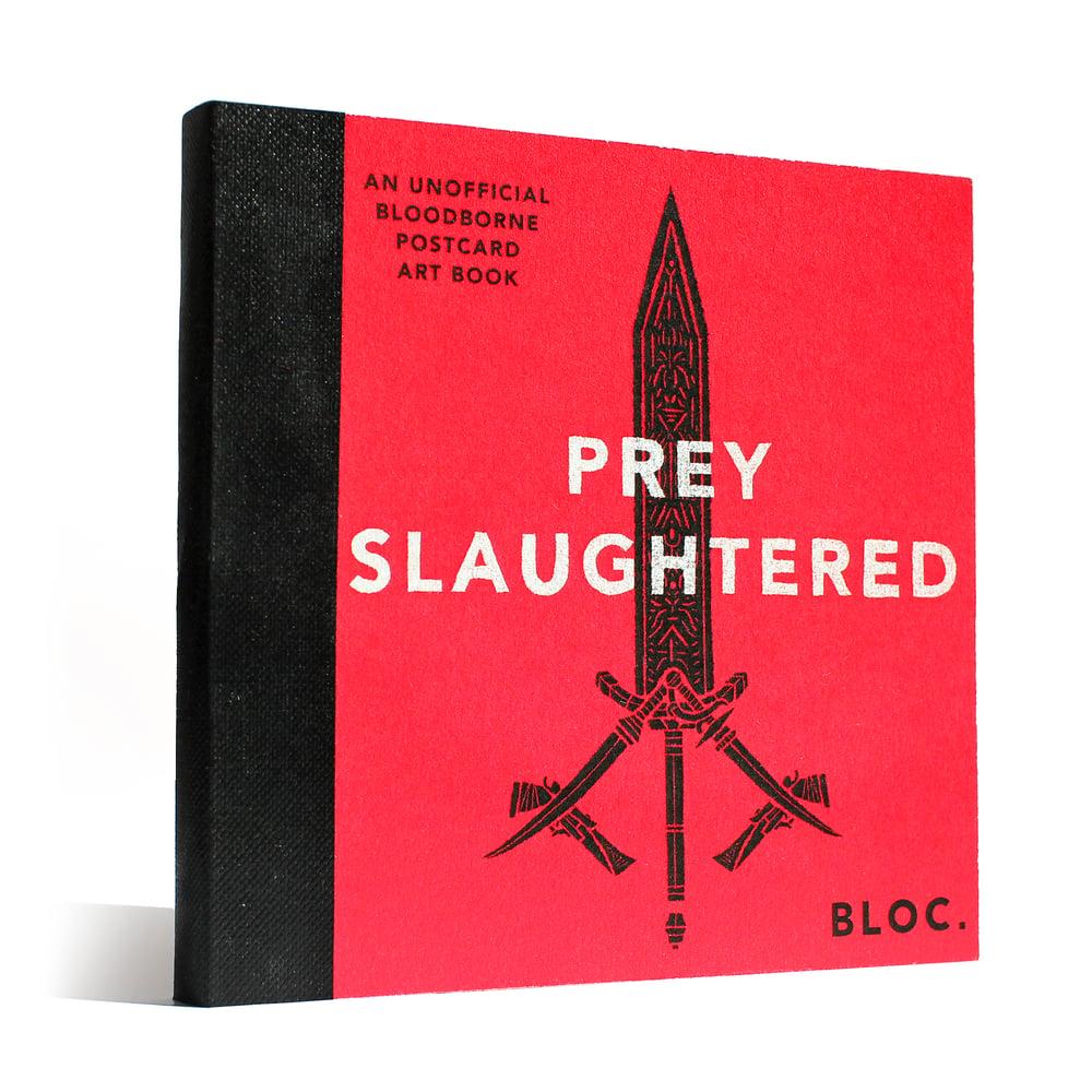 *Slightly Damaged* Prey Slaughtered: An Unofficial Bloodborne Postcard Art Book