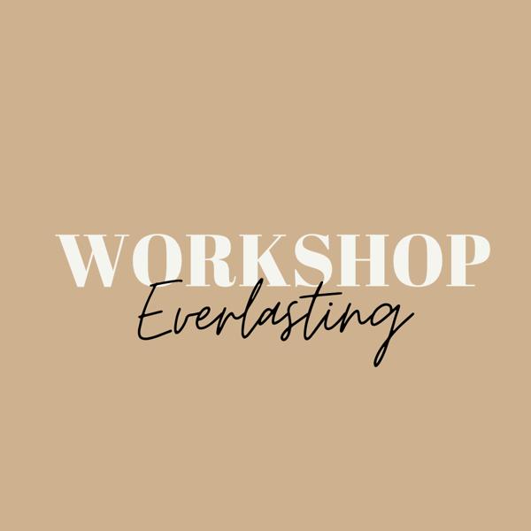 Image of Everlasting workshop