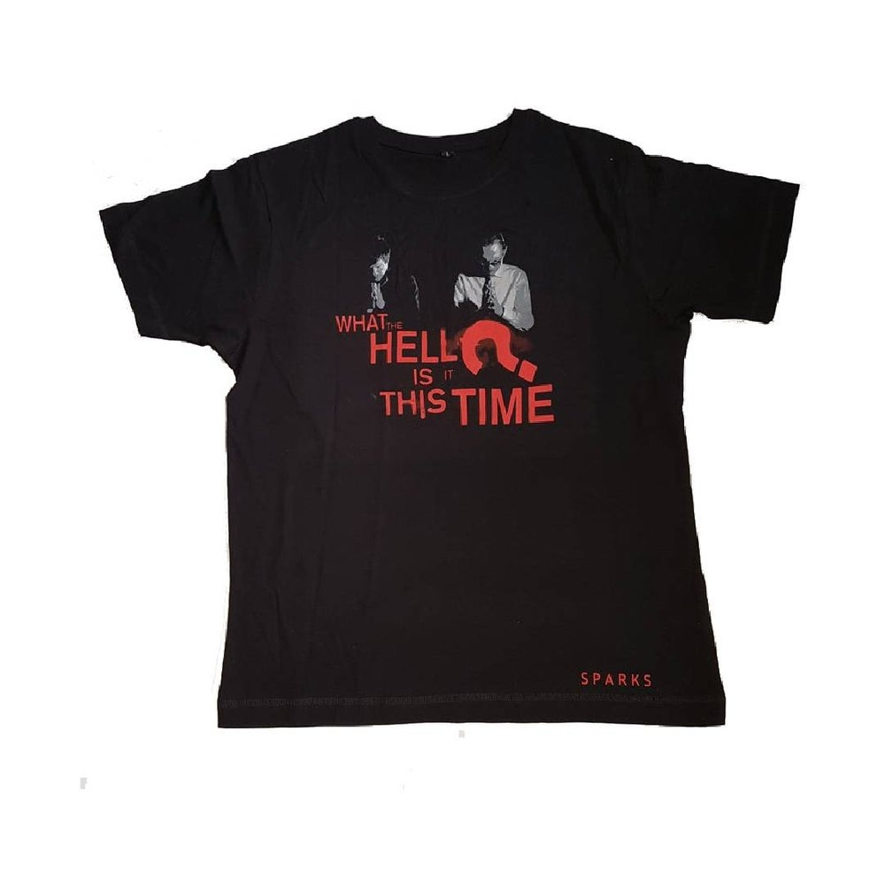 Image of What The Hell Is It This Time? T-Shirt
