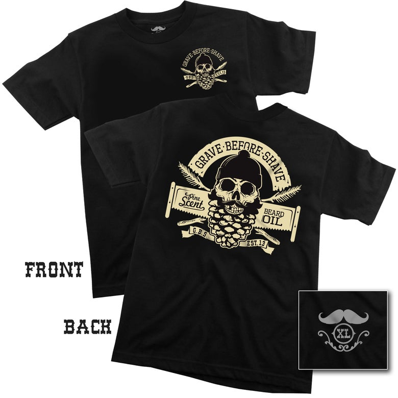Image of GRAVE BEFORE SHAVE Pine Beard Tee (Back print)