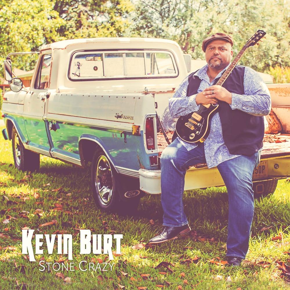 "Image of Kevin Burt ""Stone Crazy"""