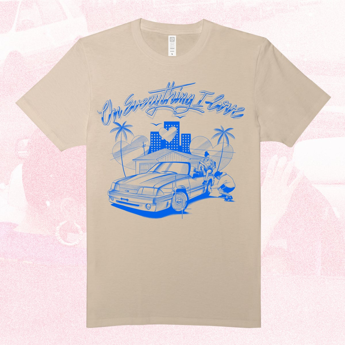 Image of On Everything I Love T-Shirt
