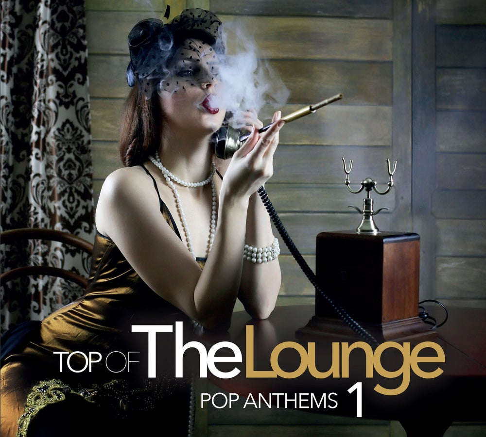 Image of ATL1161-2 // TOP OF THE LOUNGE - POP ANTHEMS 1