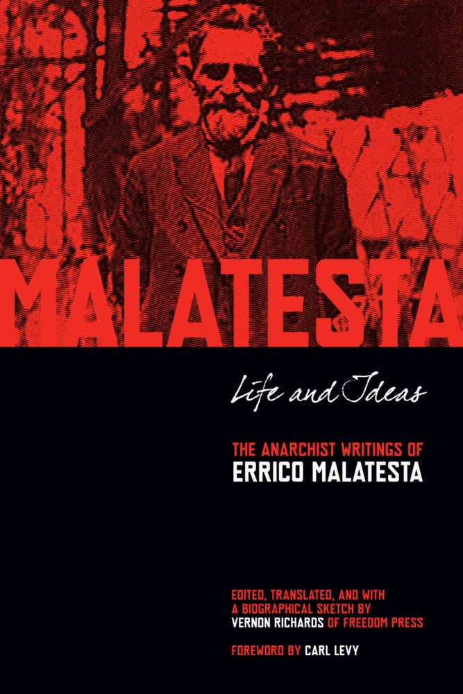 Image of Life and Ideas: The Anarchist Writings of Errico Malatesta