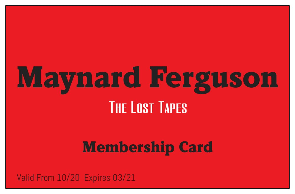Image of Maynard Ferguson: The Lost Tapes Membership 3