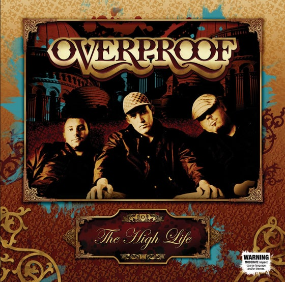 Image of BTE008 - OVERPROOF - The High Life