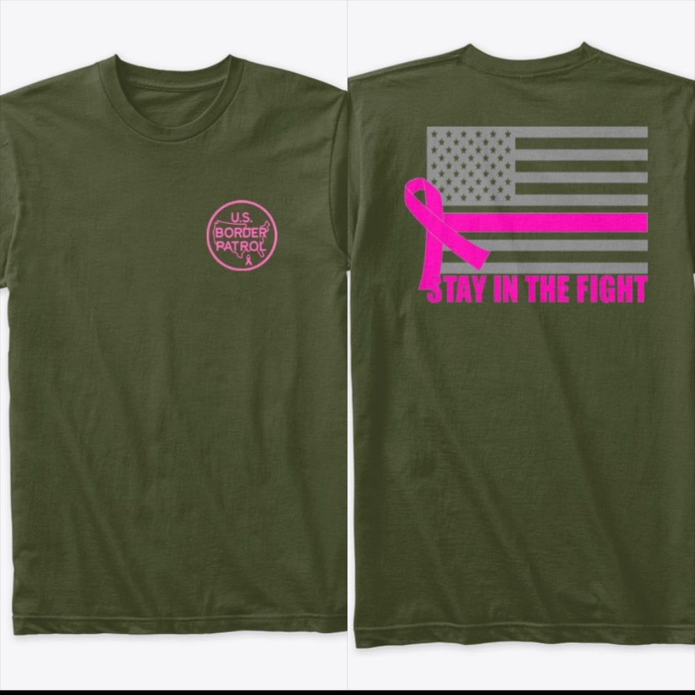 Image of STAY IN THE FIGHT (50% PROFITS GO TO BREAST CANCER RESEARCH)