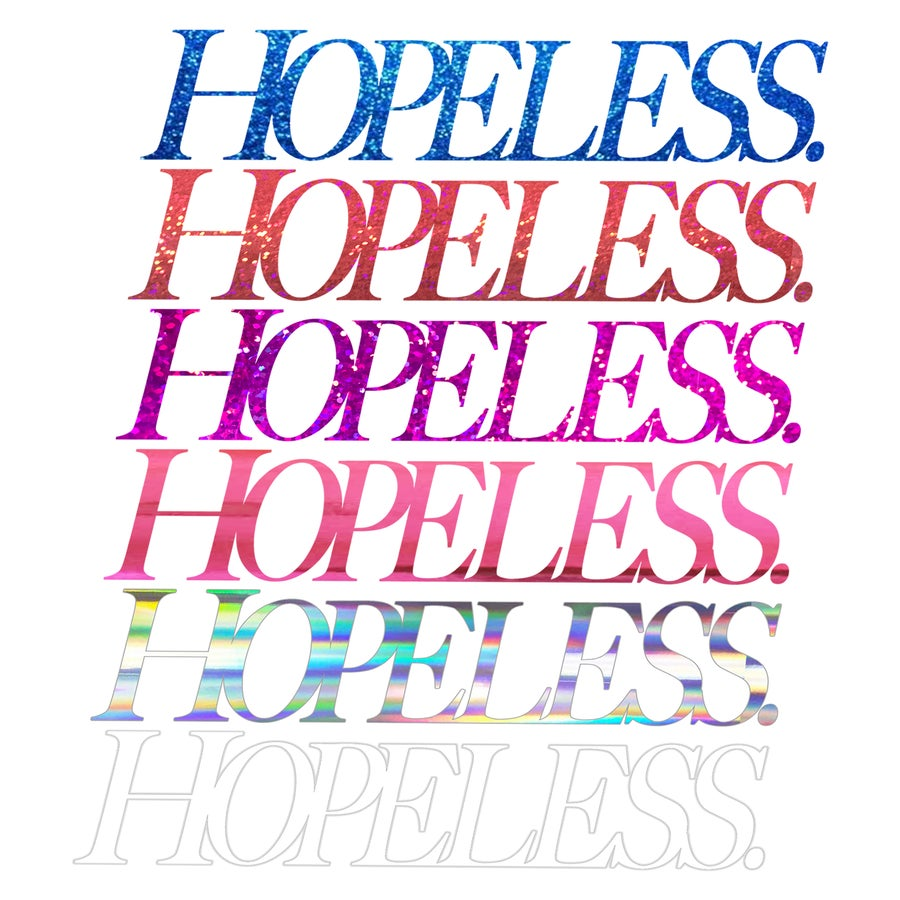 Image of HOPELESS DIECUT