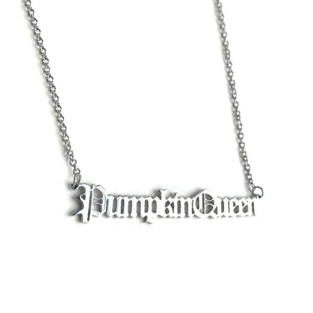 Image of Pumpkin Queen Stainless Steel Script Necklace