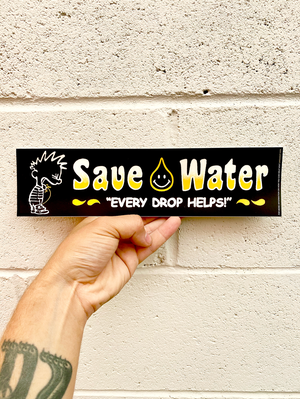 """Image of """"SAVE WATER"""" BUMPER STICKER"""