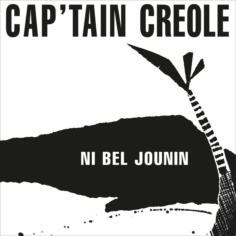 Image of Cap'tain Créole - Fré Moin / Ni Bel Jounin