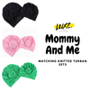 Mommy and Me Matching Turban Sets