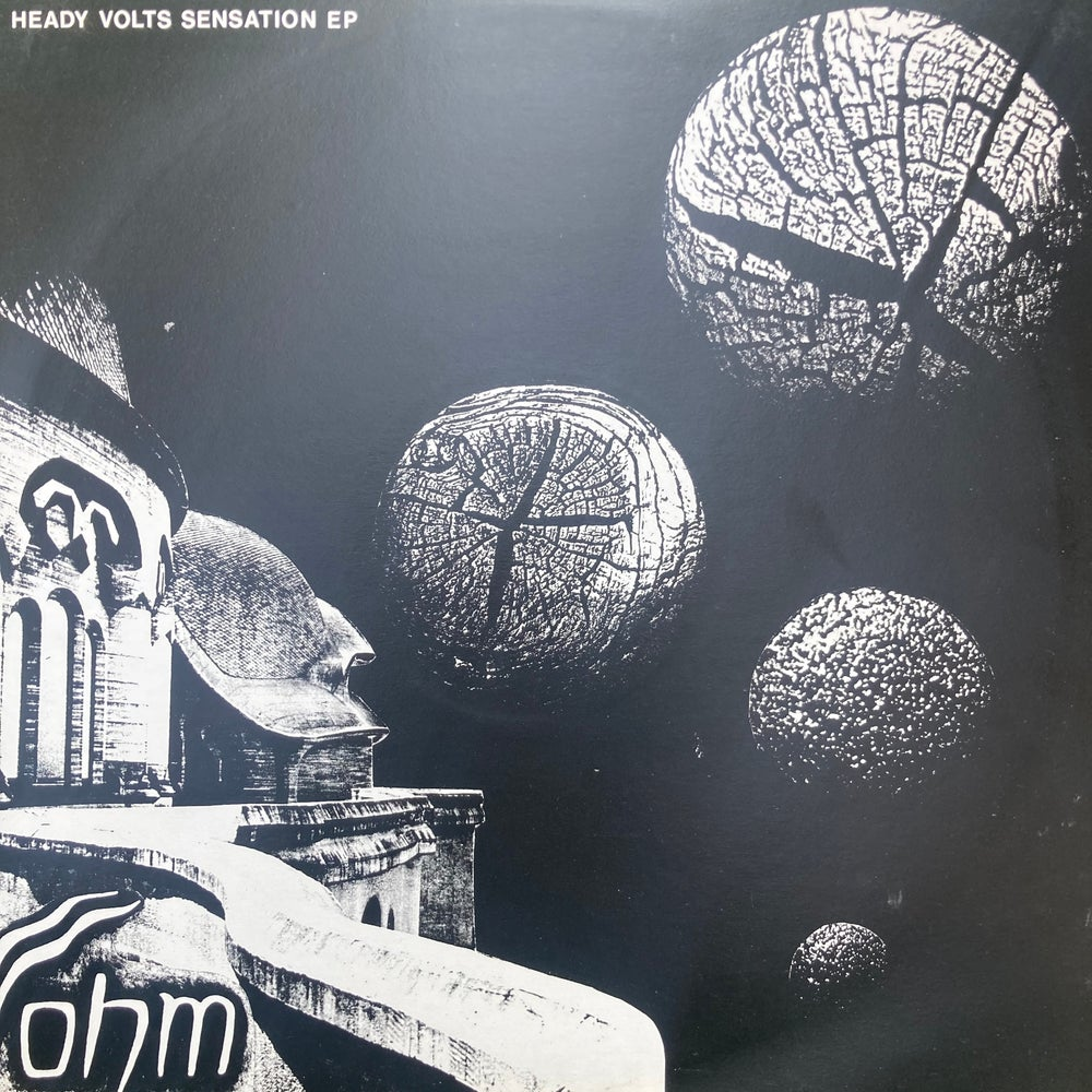 Image of Ohm - Heady Volts EP