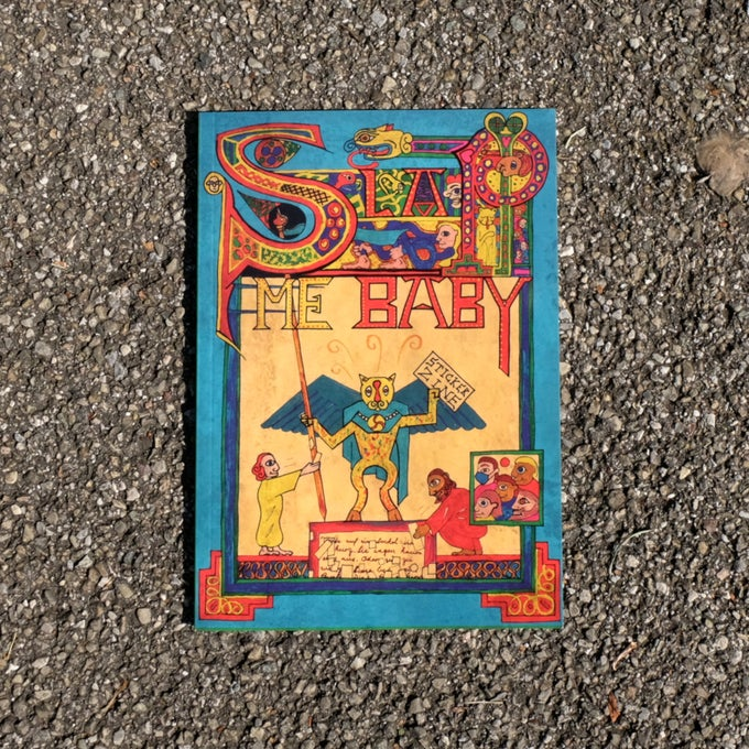 Image of Slap Me Baby Zine #3