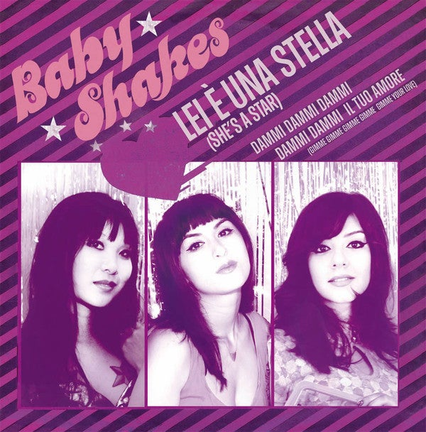 "Image of NEW! BABY SHAKES ""She's A Star / Gimme Gimme Gimme Your Love"" 7"" - 5TH PRESS!"