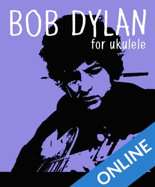 Image of Bob Dylan for Ukulele Online Class