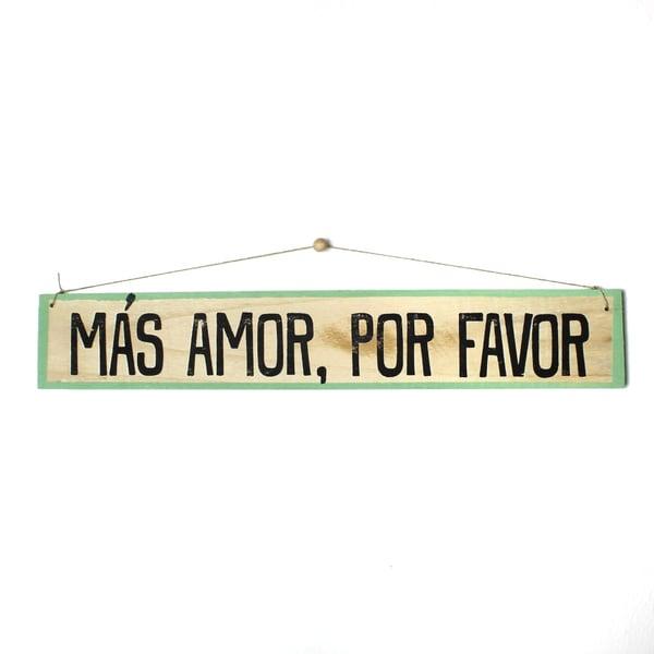 Image of Cartel Más amor por favor