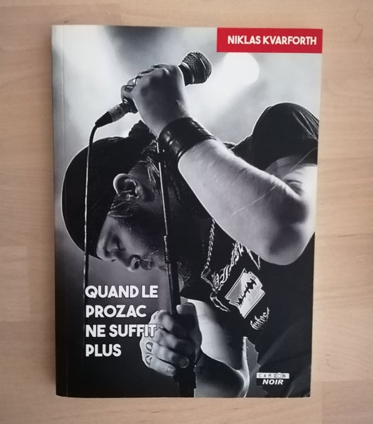 "Image of Niklas Kvarforth ""Quand Prozac Ne Suffit Plus"" BOOK"