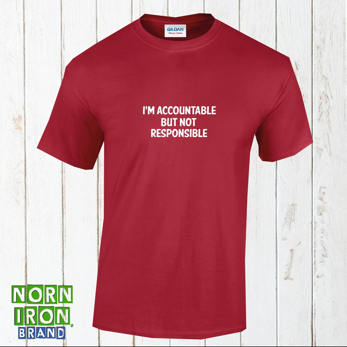 I'm accountable but not responsible T-Shirt