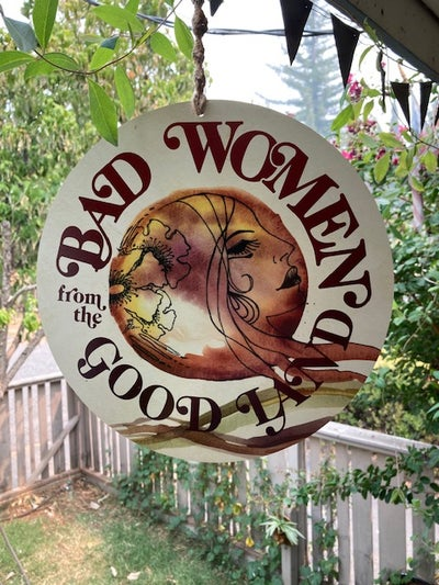 Image of Bad Women from the Good Land Hanging Sign