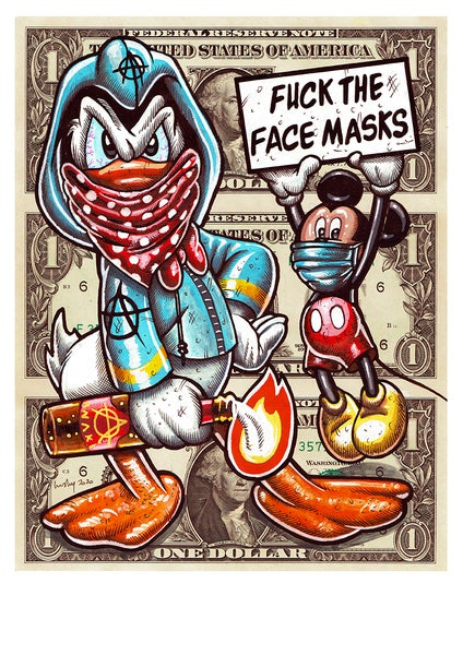 Image of Fuck Masks limited matte archival print.