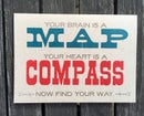 Image 2 of Your brain is a map, your heart is a compass