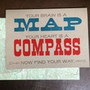 Image 1 of Your brain is a map, your heart is a compass