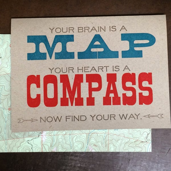 Image of Your brain is a map, your heart is a compass