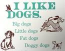Image 3 of I Like Dogs