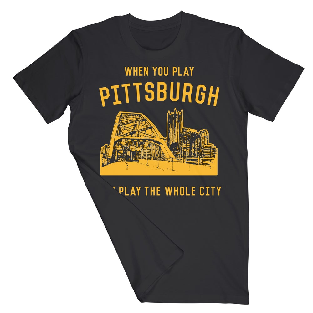 When You Play Pittsburgh