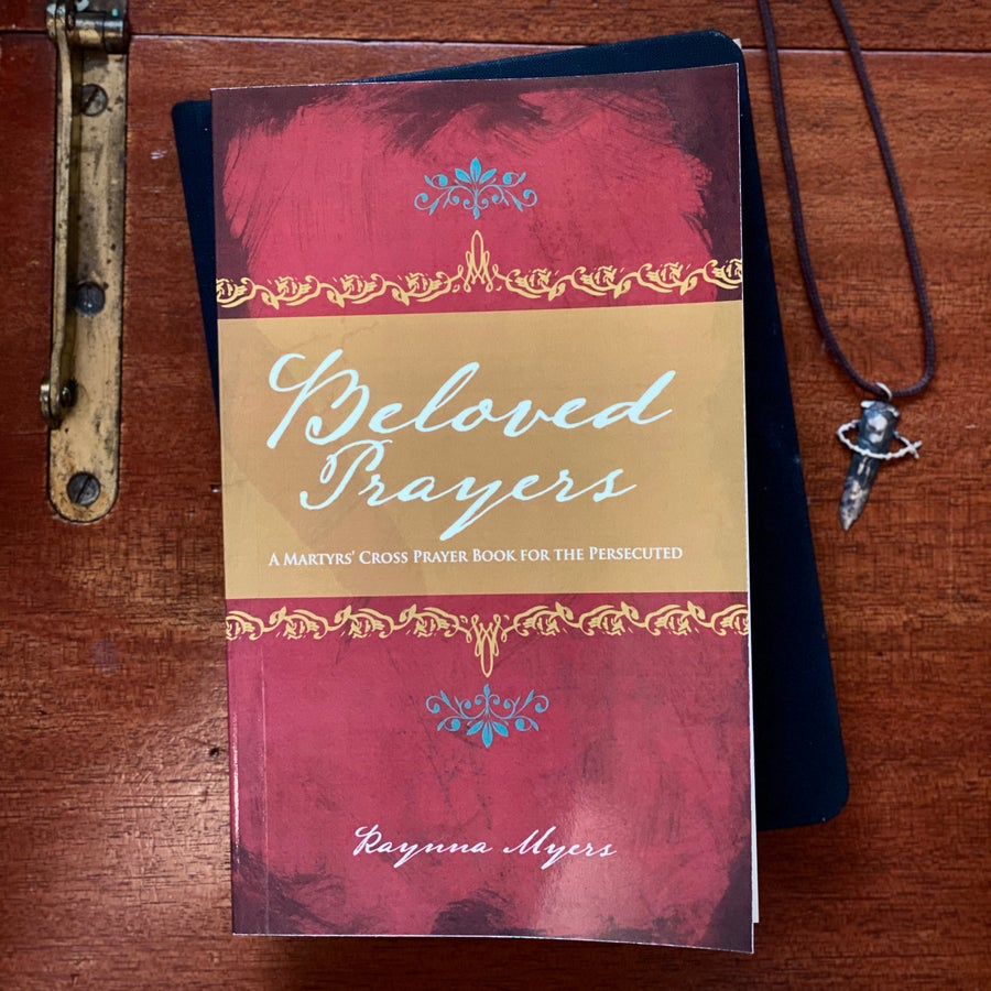Image of Beloved Prayers: A Martyrs' Cross Prayer Book for the Persecuted