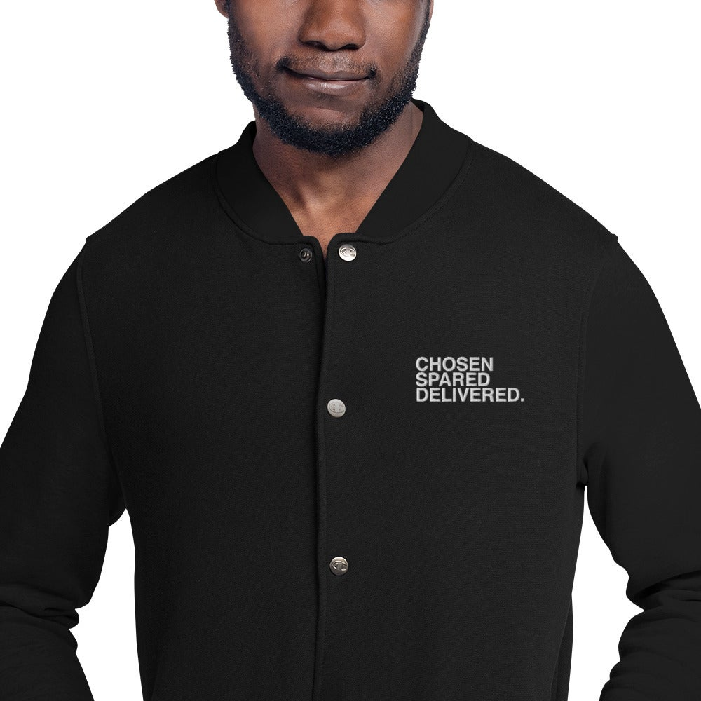 CHOSEN SPARED DELIVERED CHAMPION BOMBER JACKET