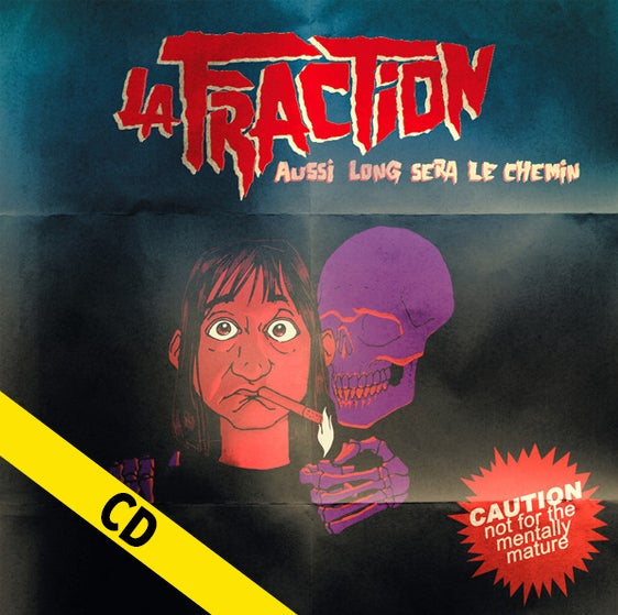 "LA FRACTION ""Aussi Long Sera Le Chemin"" CD"