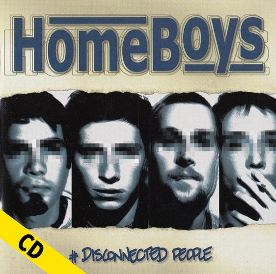 """HOMEBOYS """"Disconnected People"""" CD"""