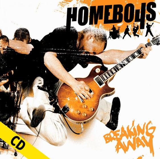 """HOMEBOYS """" Breaking Away"""" CD"""