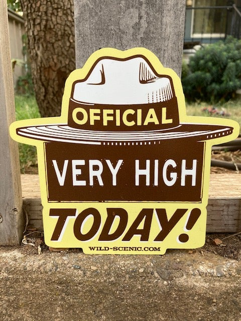 Image of OFFICIAL Very High Today Metal Sign