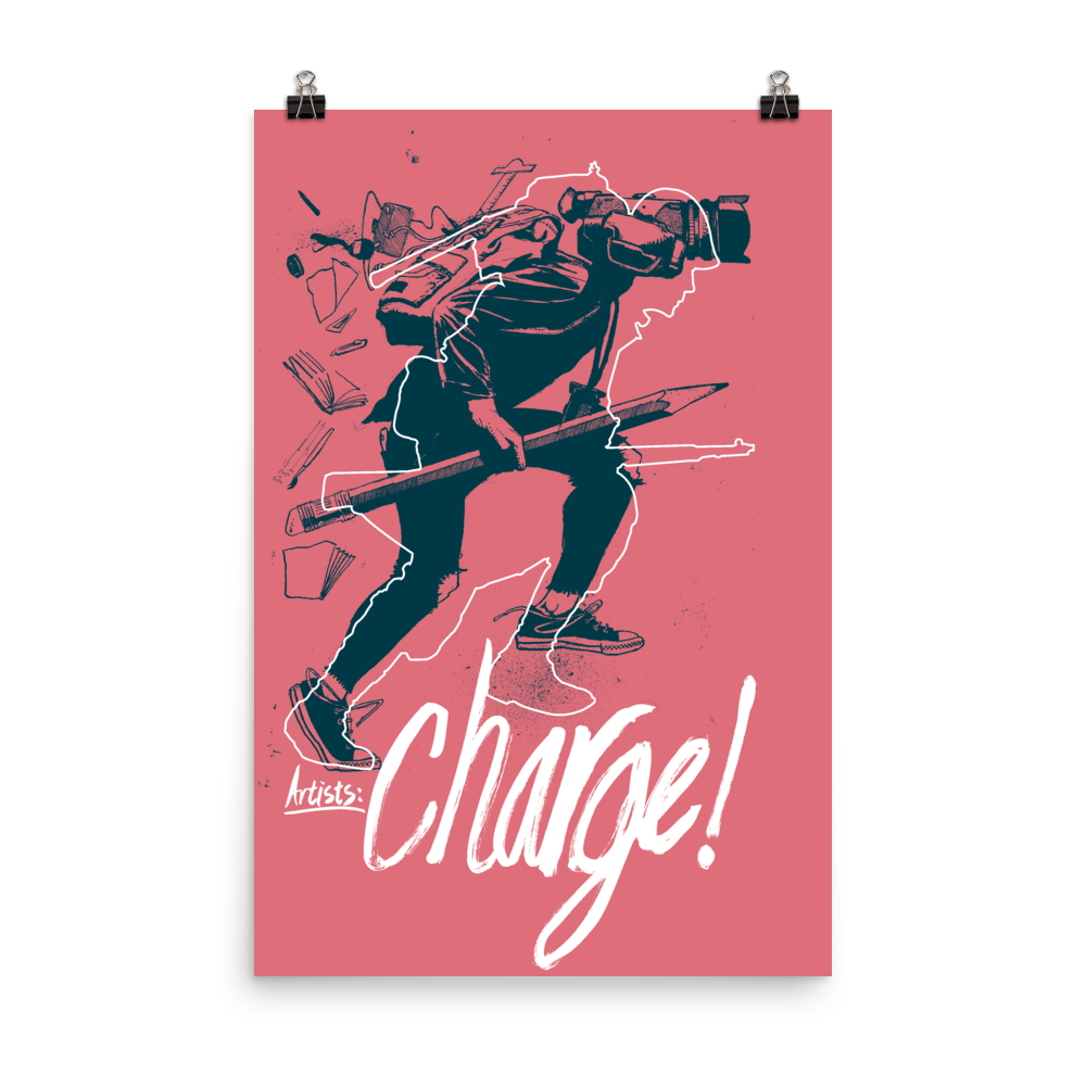 """Image of """"Artists: Charge!"""" Poster"""