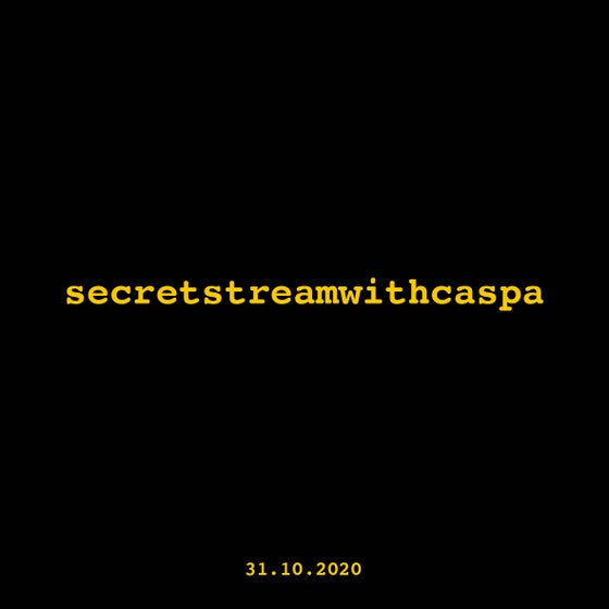 Image of secretstreamwithcaspa [TICKET]