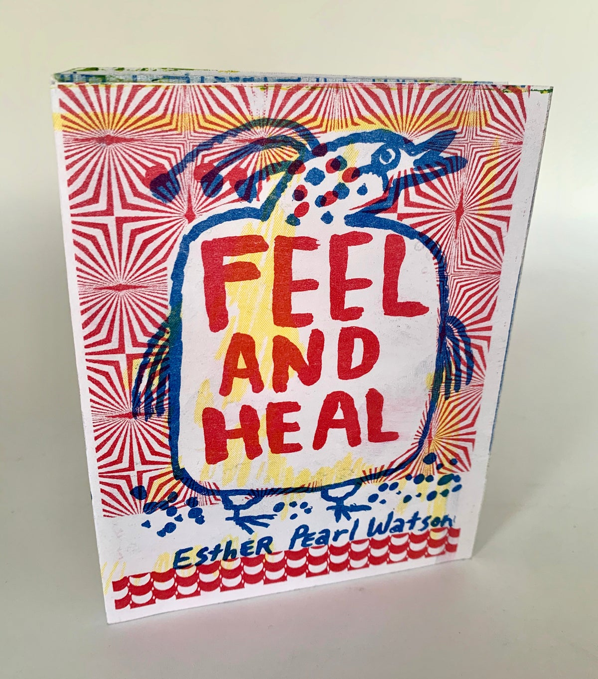 (Esther Pearl Watson) Feel and Heal Zine