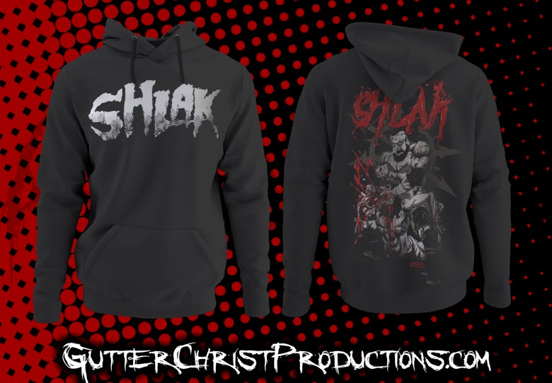 Image of SHLAK HOODIES (PREORDER SHIPS OCT 9TH)