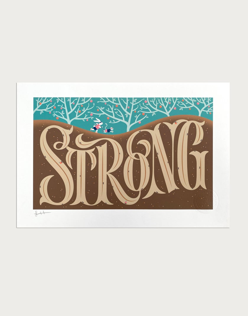Strong Signed Print
