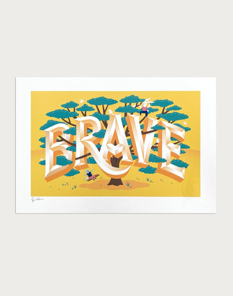 Image of Brave Signed Print