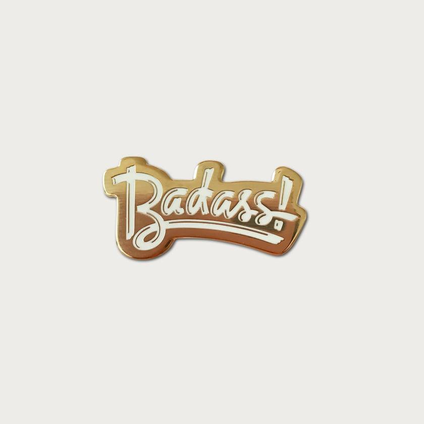 Badass Pin