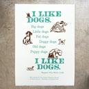 Image 1 of I Like Dogs
